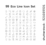 99 eco line icon set | Shutterstock .eps vector #521035531