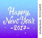 happy new year 2017. lettering... | Shutterstock .eps vector #521116435