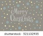 merry christmas card with... | Shutterstock .eps vector #521132935