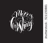 merry christmas hand drawn...   Shutterstock .eps vector #521150881