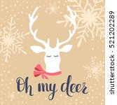 Oh My Deer. Christmas And New...