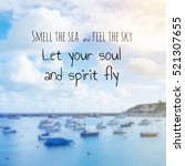 inspirational quote on sea...   Shutterstock . vector #521307655