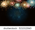 fireworks on a dark background... | Shutterstock . vector #521312065