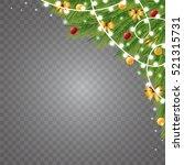christmas balls  garlands and... | Shutterstock .eps vector #521315731