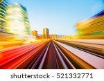 speed motion in urban highway... | Shutterstock . vector #521332771