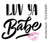 hand lettering slang love you... | Shutterstock .eps vector #521336689