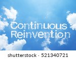 Small photo of Continuous Reinvention cloud word on sky.