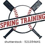 vintage spring training... | Shutterstock .eps vector #521354641