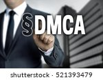 Small photo of DMCA is shown by businessman.