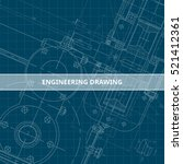 mechanical engineering drawing. ... | Shutterstock .eps vector #521412361