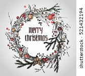hand drawn christmas wreath | Shutterstock .eps vector #521432194
