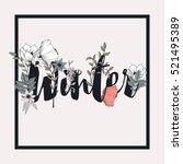 flowers typography poster... | Shutterstock .eps vector #521495389