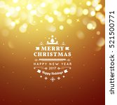 golden merry christmas and... | Shutterstock .eps vector #521500771