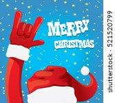 santa claus hand rock n roll... | Shutterstock .eps vector #521520799