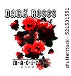 vintage rose print  rock style  ... | Shutterstock . vector #521531551