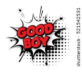 lettering good boy comic text... | Shutterstock .eps vector #521542531