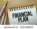 financial plan text written on... | Shutterstock . vector #521638819