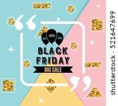 abstract vector black friday... | Shutterstock .eps vector #521647699