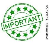 grunge green important rubber... | Shutterstock .eps vector #521652721