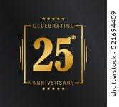 twenty five anniversary... | Shutterstock .eps vector #521694409