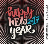 happy new 2017 year hand drawn... | Shutterstock .eps vector #521762665