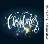 christmas lettering on... | Shutterstock .eps vector #521768731