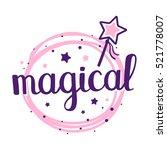 magical handwritten vector... | Shutterstock .eps vector #521778007