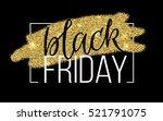 black friday lettering sale... | Shutterstock .eps vector #521791075