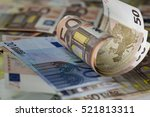 Half Rolled Fify Euro Banknote...