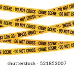crime scene yellow tape  police ... | Shutterstock .eps vector #521853007