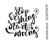 stop wishing. start doing....   Shutterstock .eps vector #521870479