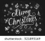 lettering merry christmas... | Shutterstock . vector #521895169