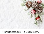 christmas decoration. branch... | Shutterstock . vector #521896297