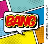 speech bubble with bang word....   Shutterstock .eps vector #521928874