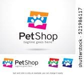Stock vector pet shop logo template design vector 521986117