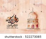 birthday of the prophet... | Shutterstock .eps vector #522273085