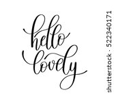 hello lovely handwritten... | Shutterstock .eps vector #522340171