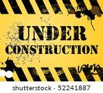 under construction grunge... | Shutterstock .eps vector #52241887