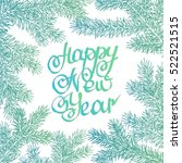 lettering happy new year... | Shutterstock .eps vector #522521515