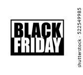black friday black and white... | Shutterstock .eps vector #522549985