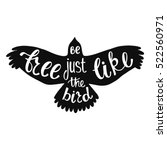 be free just like the bird.... | Shutterstock .eps vector #522560971