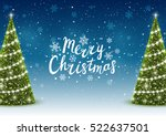 christmas trees on shiny night... | Shutterstock .eps vector #522637501