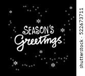 seasons greetings. hand... | Shutterstock .eps vector #522673711