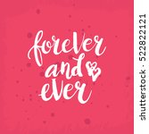 hand drawn phrase forever and... | Shutterstock .eps vector #522822121