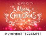 christmas and new year... | Shutterstock . vector #522832957