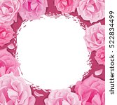 frame of roses on a pink... | Shutterstock .eps vector #522834499