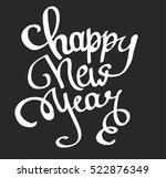 vector lettering happy new year ... | Shutterstock .eps vector #522876349