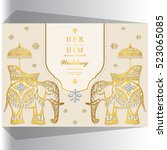 indian wedding card  elephant... | Shutterstock .eps vector #523065085