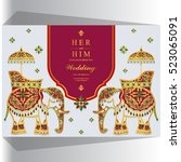 indian wedding card  elephant... | Shutterstock .eps vector #523065091