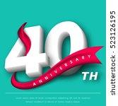 anniversary emblems 40... | Shutterstock .eps vector #523126195